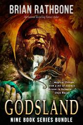 Godsland: Epic Fantasy Bundle: Books 1-9
