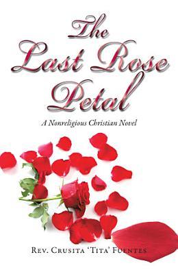 The Last Rose Petal