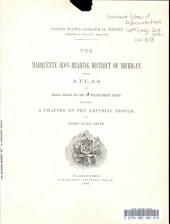 The Marquette Iron-bearing District of Michigan: With Atlas, Volume 28