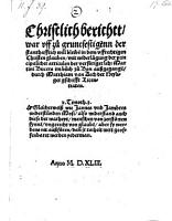 Christlich Berichtt  war uff zu gruntfestigenn der stanthafftich will bleiben in dem uffrechtigen Christen glauben  etc   PDF