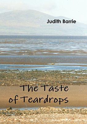The Taste of Teardrops