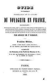 Guide pittoresque portatif et complet du voyageur en France ...