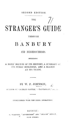 The Stranger s Guide Through Banbury and Neighbourhood      With     Steel Engravings  Second Edition