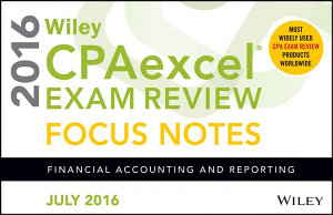 Wiley CPAexcel Exam Review July 2016 Focus Notes PDF