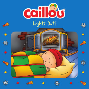 Caillou  Lights Out