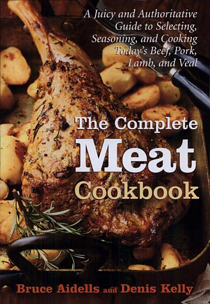 Download The Complete Meat Cookbook Book