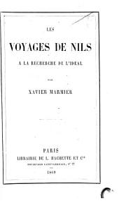 Les voyages de Nils: à la recherche de l'idéal