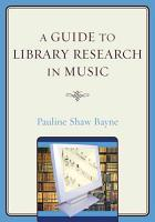 A Guide to Library Research in Music PDF