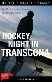 Hockey Night in Transcona: Edition 2