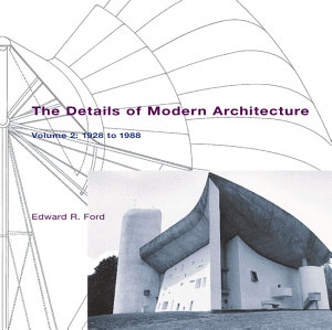 The Details of Modern Architecture Book