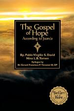 The Gospel of Hope According to Juan/a