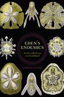 Eden's Endemics