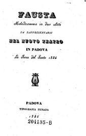 Fausta. Melodramma in 2 atti ... Nuovo Teatro in Padova (etc.)