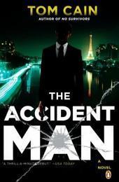 The Accident Man: A Novel