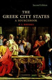 The Greek City States: A Source Book, Edition 2
