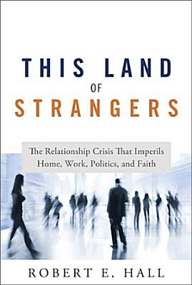 This Land of Strangers