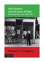 The Fascists and the Jews of Italy