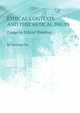 Ethical Contexts and Theoretical Issues PDF