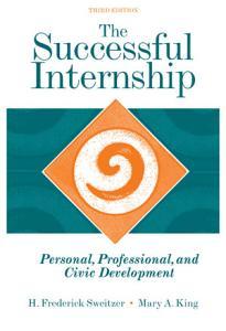 The Successful Internship  Personal  Professional  and Civic Development Book