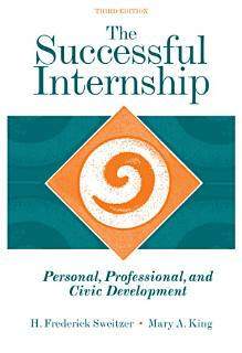 The Successful Internship  Personal  Professional  and Civic Development Book