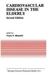 Cardiovascular Disease in the Elderly: Edition 2