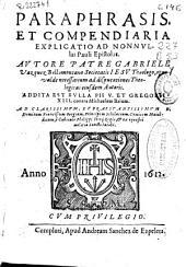 Paraphrasis et compendiaria explicatio ad nonnullas Pauli epistolas