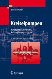 Kreiselpumpen: Handbuch für Entwicklung, Anlagenplanung und Betrieb, Ausgabe 3