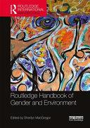 Routledge International Handbook of Gender and Environment PDF
