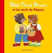 Petit Ours Brun et les oeufs de Pâques
