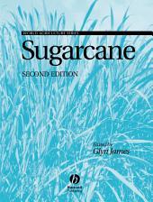Sugarcane: Edition 2