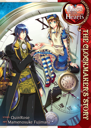 Alice in the Country of Hearts  The Clockmaker s Story