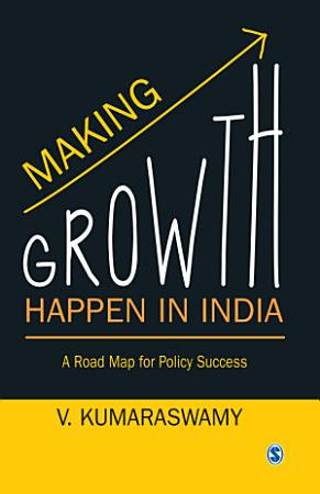 Making Growth Happen in India PDF