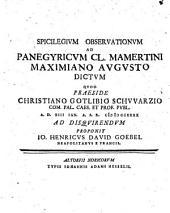 Spicilegium observationum ad Panegyricum Cl. Mamertini Maximiano augusto dictum