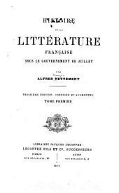 Histoire de la littérature française sous la gouvernement de juillet: Volume1