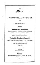 The Mirror of Literature, Amusement, and Instruction: Volume 3