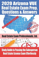 2020 Arizona VUE Real Estate Exam Prep Questions and Answers PDF