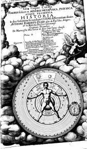 Tractatus secundus de naturae simia seu Technica macrocosmi historia in partes undecim divisa