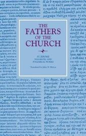 Dogmatic and Polemical Works (The Fathers of the Church, Volume 53)