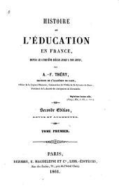 Histoire de l'éducation en France: depuis le cinquième siècle jusqu'à nos jours, Volume1