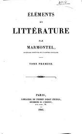 Oeuvres posthumes de Marmontel... Imprimées sur la manuscrit autographe de l'auteur. Mémoires: Volume1