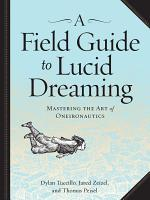 A Field Guide to Lucid Dreaming PDF