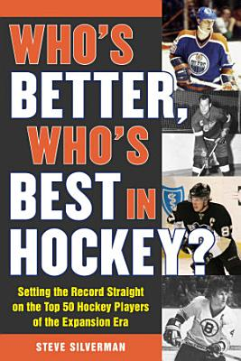 Who s Better  Who s Best in Hockey  PDF