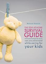 The Stay-at-Home Survival Guide