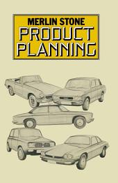 Product Planning: An Integrated Approach