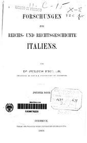 Forschungen zur Reichts-und Rechtsgeschichte Italiens: Bd