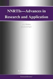 NNRTIs—Advances in Research and Application: 2012 Edition: ScholarlyPaper