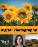 Complete Digital Photography PDF