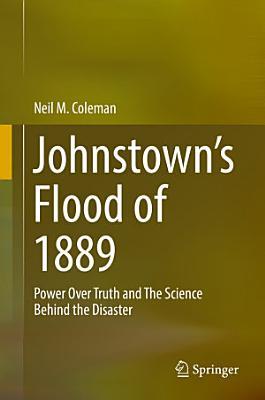 Johnstown   s Flood of 1889