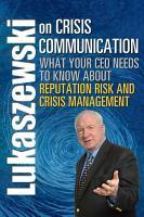 Lukaszewski on Crisis Communication PDF