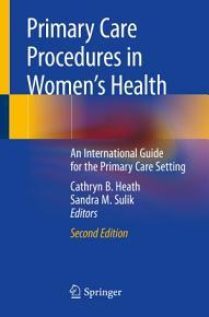Primary Care Procedures in Women s Health PDF